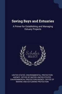 Книга под заказ: «Saving Bays and Estuaries»