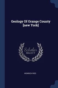 Geology Of Orange County [new York], Heinrich Ries обложка-превью