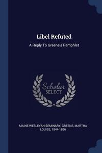 Книга под заказ: «Libel Refuted»