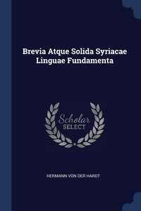 Brevia Atque Solida Syriacae Linguae Fundamenta, Hermann Von Der Hardt обложка-превью