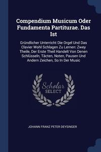 Книга под заказ: «Compendium Musicum Oder Fundamenta Partiturae. Das Ist»