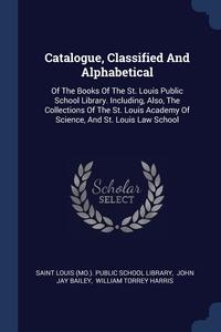Книга под заказ: «Catalogue, Classified And Alphabetical»