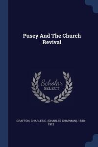 Книга под заказ: «Pusey And The Church Revival»