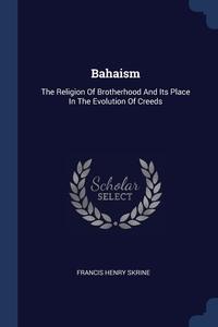 Книга под заказ: «Bahaism»