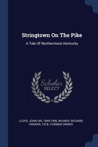 Книга под заказ: «Stringtown On The Pike»