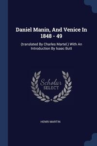 Книга под заказ: «Daniel Manin, And Venice In 1848 - 49»