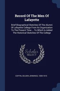 Книга под заказ: «Record Of The Men Of Lafayette»