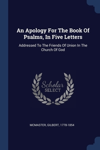 Книга под заказ: «An Apology For The Book Of Psalms, In Five Letters»