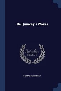 Книга под заказ: «De Quincey's Works»