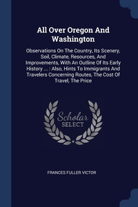 Книга под заказ: «All Over Oregon And Washington»