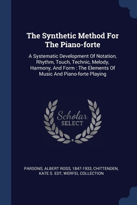 Книга под заказ: «The Synthetic Method For The Piano-forte»