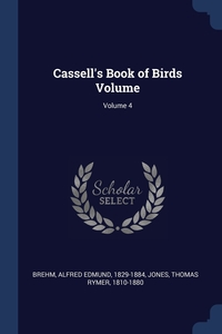 Книга под заказ: «Cassell's Book of Birds Volume; Volume 4»