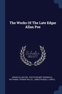 The Works Of The Late Edgar Allan Poe, Эдгар По, Griswold Rufus W, Willis Nathaniel Parker обложка-превью
