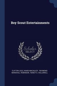 Книга под заказ: «Boy Scout Entertainments»