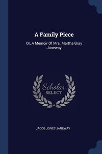Книга под заказ: «A Family Piece»