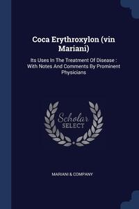 Книга под заказ: «Coca Erythroxylon (vin Mariani)»