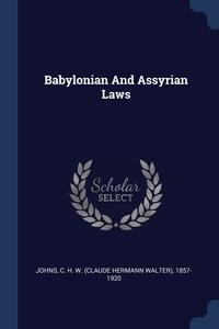 Книга под заказ: «Babylonian And Assyrian Laws»