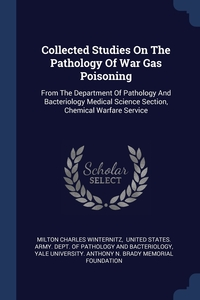 Книга под заказ: «Collected Studies On The Pathology Of War Gas Poisoning»