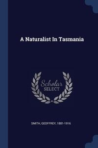 Книга под заказ: «A Naturalist In Tasmania»