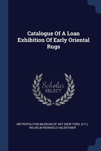 Книга под заказ: «Catalogue Of A Loan Exhibition Of Early Oriental Rugs»