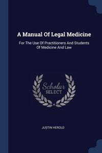 Книга под заказ: «A Manual Of Legal Medicine»