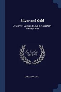 Книга под заказ: «Silver and Gold»