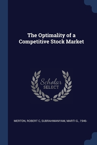 Книга под заказ: «The Optimality of a Competitive Stock Market»