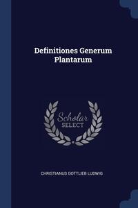 Книга под заказ: «Definitiones Generum Plantarum»