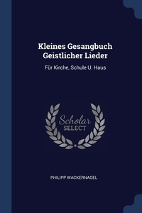 Книга под заказ: «Kleines Gesangbuch Geistlicher Lieder»