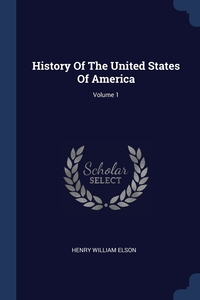 Книга под заказ: «History Of The United States Of America; Volume 1»