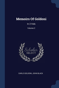 Книга под заказ: «Memoirs Of Goldoni»