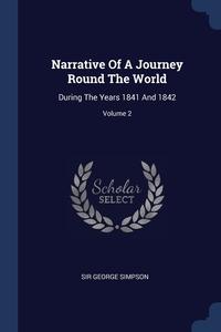 Книга под заказ: «Narrative Of A Journey Round The World»
