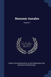 Книга под заказ: «Nassauer Annalen; Volume 1»