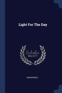 Книга под заказ: «Light For The Day»