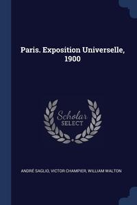 Книга под заказ: «Paris. Exposition Universelle, 1900»