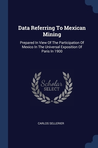 Книга под заказ: «Data Referring To Mexican Mining»