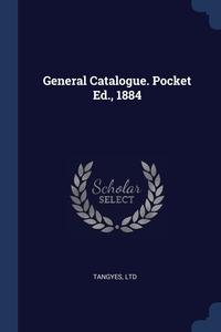 Книга под заказ: «General Catalogue. Pocket Ed., 1884»