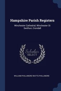 Книга под заказ: «Hampshire Parish Registers»