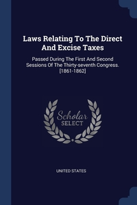 Книга под заказ: «Laws Relating To The Direct And Excise Taxes»