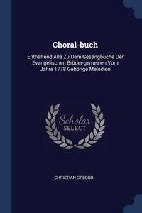 Книга под заказ: «Choral-buch»