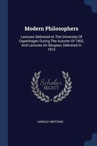 Книга под заказ: «Modern Philosophers»