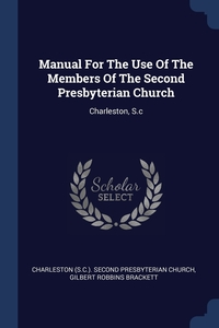 Книга под заказ: «Manual For The Use Of The Members Of The Second Presbyterian Church»