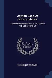 Книга под заказ: «Jewish Code Of Jurisprudence»