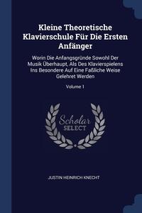 Книга под заказ: «Kleine Theoretische Klavierschule Für Die Ersten Anfänger»