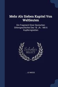 Книга под заказ: «Mehr Als Sieben Kapitel Von Weltleuten»