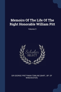 Книга под заказ: «Memoirs Of The Life Of The Right Honorable William Pitt; Volume 3»