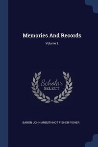 Книга под заказ: «Memories And Records; Volume 2»