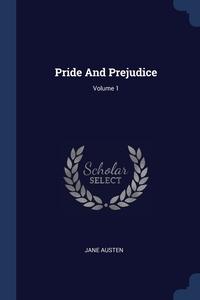 Книга под заказ: «Pride And Prejudice; Volume 1»