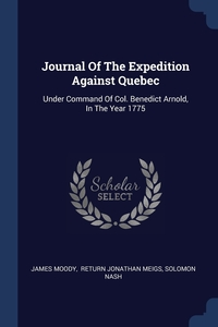 Книга под заказ: «Journal Of The Expedition Against Quebec»
