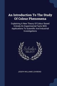 Книга под заказ: «An Introduction To The Study Of Colour Phenomena»